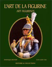 L'Art De La Figurine; Art Figurines (English and French Edition)