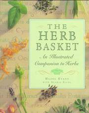 The Herb Basket  An Illustrated Companion to Herbs