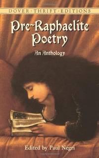 Pre-Raphaelite Poetry: An Anthology