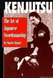 Kenjutsu: The Art of Japanese Swordsmanship