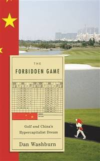 The Forbidden Game Golf and the Chinese Dream