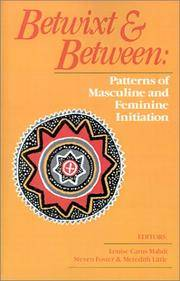 Betwixt & Between: Patterns Of Masculine And Feminine Initiation