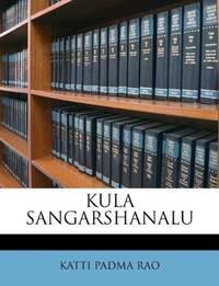 KULA SANGARSHANALU (Telugu Edition)