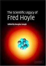 The Scientific Legacy of Fred Hoyle by  Douglas by Gough - Hardcover - Hardcover - from Shootingstar Books (SKU: 160743100)