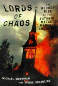 image of Lords of Chaos: Bloody Rise of the Satanic Metal Underground