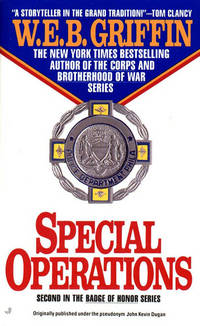 Special Operations (Badge Of Honor) by  W.E.B Griffin - Paperback - 1989-10-01 - from R&R Books and Biblio.com