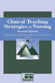 Clinical Teaching Strategies for Nursing: Second Edition (Springer Series on the Teaching of...
