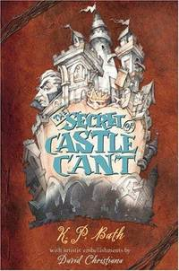 THE SECRET OF CASTLE CANT - uncorrected proof copy