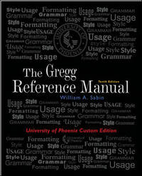 The Gregg Reference Manual, 10th Edition (University of Phoenix Custom Edition)