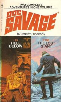 Doc Savage # 99 / # 100:  Hell Below / The Lost Giant