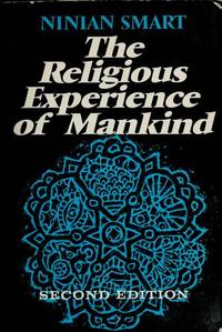 THE RELIGIOUS EXPERIENCE OF MANKIND : 2nd Edition