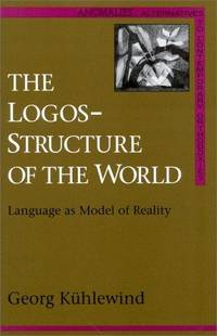 The Logos-Structure of the World: Language as Model of Reality