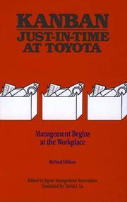 Kanban: Just-in-Time at Toyota - Management Begins at the Workplace