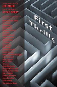 image of First Thrills: High-Octane Stories from the Hottest Thriller Authors