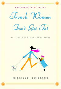image of French Women Don't Get Fat: The Secret of Eating for Pleasure [large print]