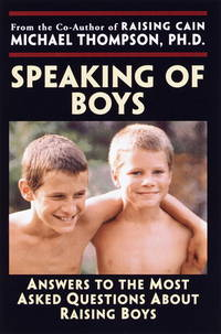 Speaking of Boys: Answers to the Most-Asked About Questions of Raising Sons by  Teresa)  Michael (and Barker - Paperback - 5th Printing. - 2000 - from KingChamp Books and Biblio.co.uk
