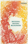 image of Nothing, Doting, Blindness (Vintage Classics)