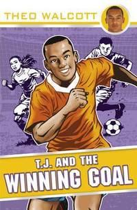 T.J. and the Winning Goal (T.J. (Theo Walcott))