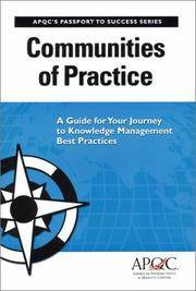Communities of Practice: A Guide For Your Journey to Knowledge Management Best Practices...