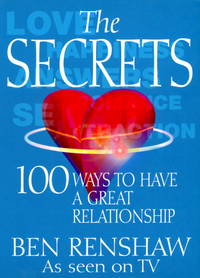 The Secrets: 100 Ways to Have a Great Relationship.