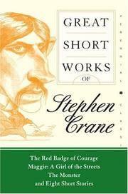 Great Short Works Of Stephen Crane
