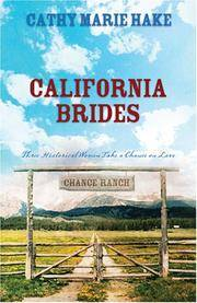 California Brides Handful of Flowers/Bridal Veil/No Buttons or Beaux  (Heartsong Novella Collection)