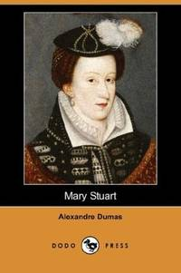 image of Mary Stuart (Dodo Press)