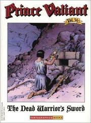 Prince Valiant Vol. 36: The Dead Warrior's Sword by  Harold R Foster - Paperback - First Printing - 1999 - from Books Online Plus and Biblio.com