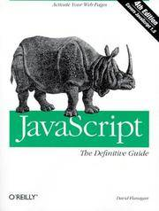 JavaScript: The Definitive Guide by David Flanagan - Paperback - 4 - Nov 2001 - from Redwood Bookstore (SKU: 1062)