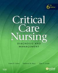 Critical Care Nursing: Diagnosis and Management (Thelans Critical Care Nursing Diagnosis)