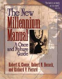 The New Millennium Manual: A Once and Future Guide