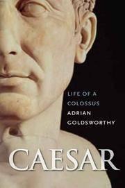 Caesar : Life of a Colossus