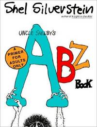 image of Uncle Shelby's ABZ Book: A Primer for Adults Only