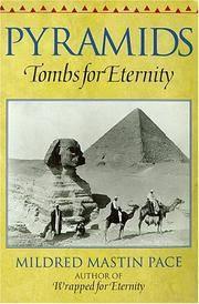 Pyramids: Tombs for Eternity Pace, Mildred Mastin; Vero, Radu and Zisu, Mirela