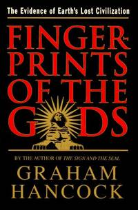 image of Fingerprints Of The Gods: The Evidence Of Earth's Lost Civilization