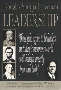 Douglas Southall Freeman on Leadership (Great Historians of the Civil War)