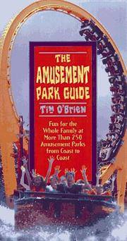 image of The Amusement Park Guide: Fun for the Whole Family at More Than 250 Amusement Parks from Coast to Coast