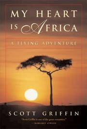 My Heart is Africa: A Flying Adventure