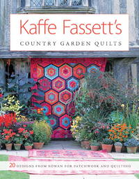 Kaffe Fassett's Country Garden Quilts: 20 Designs from Rowan for Patchwork and Quilting by Kaffe Fassett - Paperback - 2008-10-07 - from Ergodebooks and Biblio.com