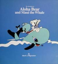 Adventures of Aloha Bear and Maui the Whale