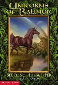 The Secrets Of The Scepter (Unicorns Of Balinor #6)