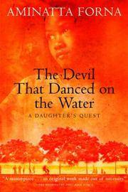 image of The Devil That Danced on the Water: A Daughter's Quest