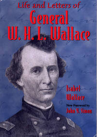 Life and Letters of Gen W. H. L. Wallace (Shawnee Classics) by Isabel Wallace - Paperback - September 2000 - from Firefly Bookstore LLC (SKU: 195575)