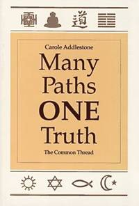 MANY PATHS, ONE TRUTH: The Common Thread