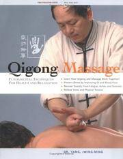 Qigong Massage: Fundamental Techniques for Health and Relaxation