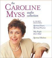 """Spiritual Power, Spiritual Practice: Energy Evaluation Meditations for Morning and Evening (One Two-CD Presentation only from a Three-Presentation Set, entitled """"The Caroline Myss Audio Collection"""")."""