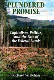 Plundered Promise: Capitalism, Politics, and the Fate of the Federal Lands