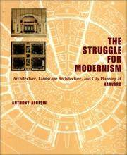 The Struggle for Modernism: Architecture, Landscape Architecture, and City Planning at Harvard by ALOFSIN Anthony - Hardcover - from Sutton Books (SKU: Arc278)