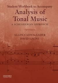 Analysis of Tonal Music: A Schenkerian Approach (Workbook)