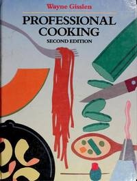 Professional Cooking, Second Edition